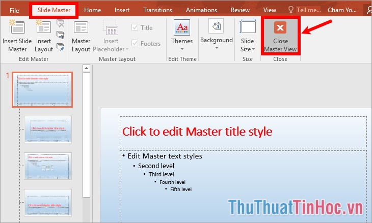 Chọn Close Master View trong thẻ Slide Master
