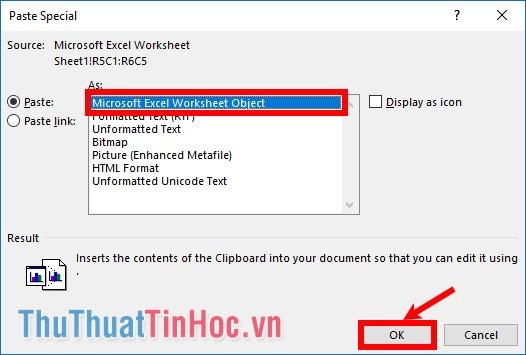 Chọn Microsoft Excel Worksheet Object và nhấn OK