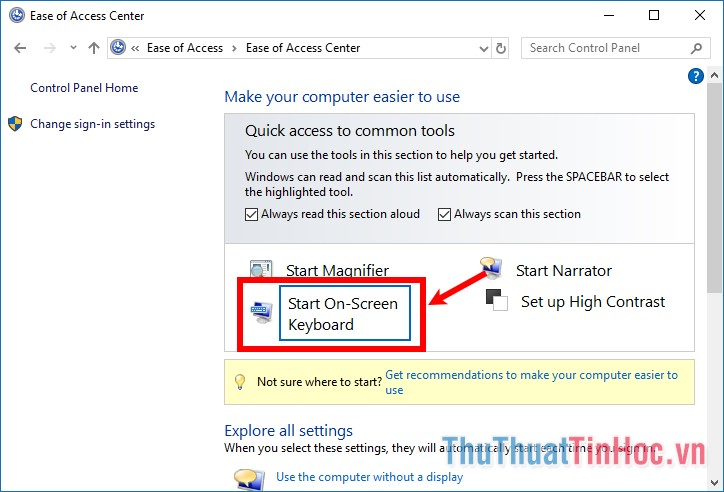 Chọn Start On-Screen Keyboard để mở bàn phím ảo