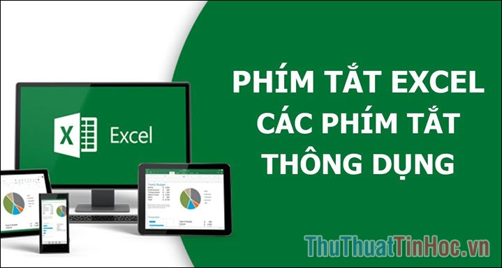 Các phím tắt trong Excel cần phải biết