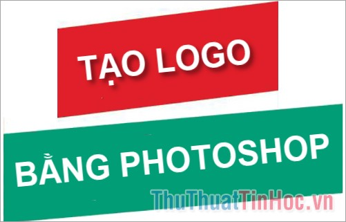 Cách tạo Logo bằng Photoshop