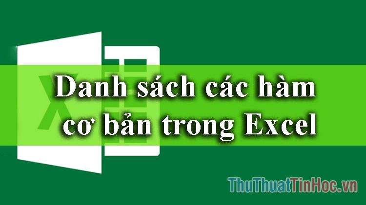 Danh sách các hàm cơ bản trong Excel