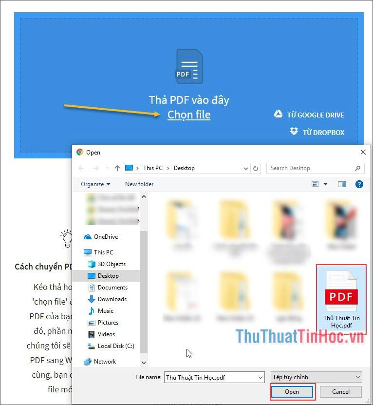 Chọn file cần chuyển đổi rồi chọn Open để mở