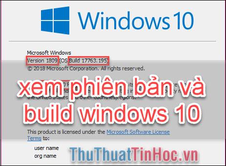 Cách xem phiên bản (Version) và số Build Windows 10 đang dùng