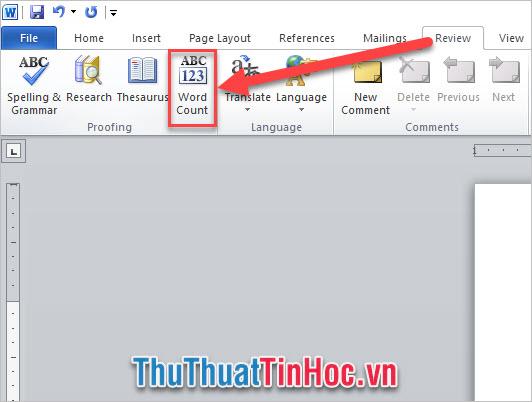 Vào Review, trong Proofing chọn biểu tượng Word Count