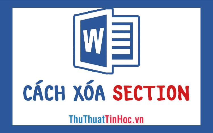 Cách xóa Section trong Word