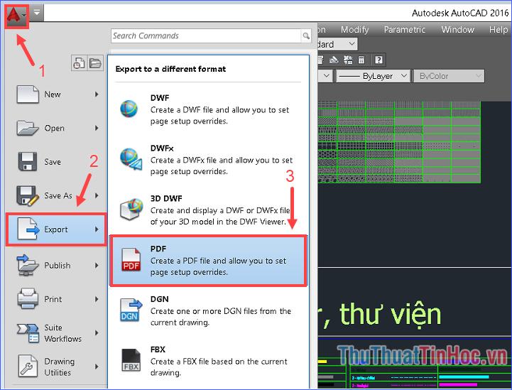 Click vào biểu tượng AutoCAD ở góc trên bên trái, chọn Export → PDF