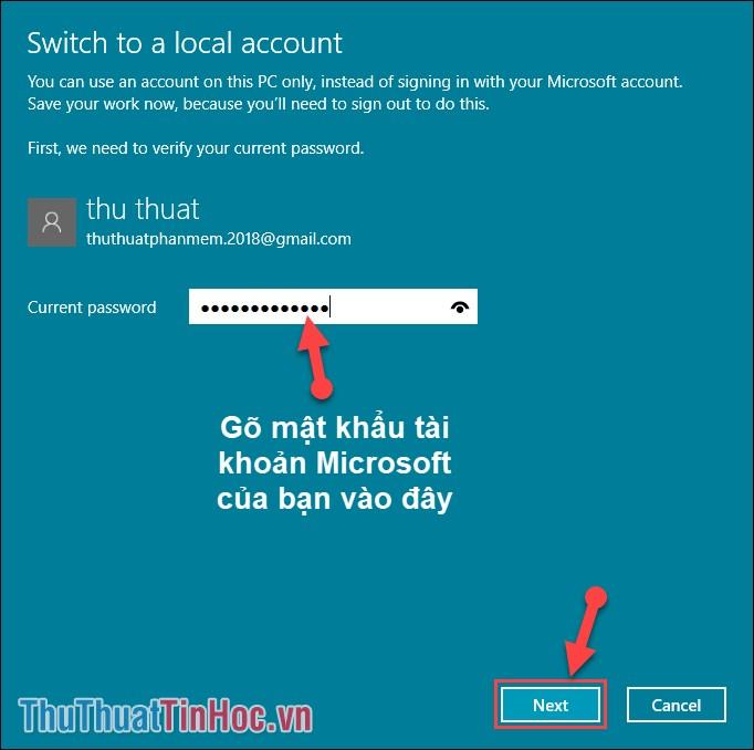 Điền mật khẩu tài khoản Microsoft vào ô trống - Sau đó chọn Next