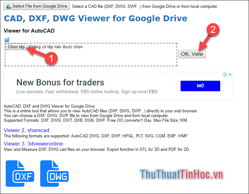 Ấn Chọn tệp để chọn file dwg - Sau đó chọn OK, View