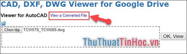 Chọn View a Converted File để xem file