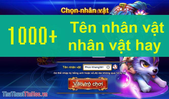 1000+ Tên nhân vật trong Game hay nhất