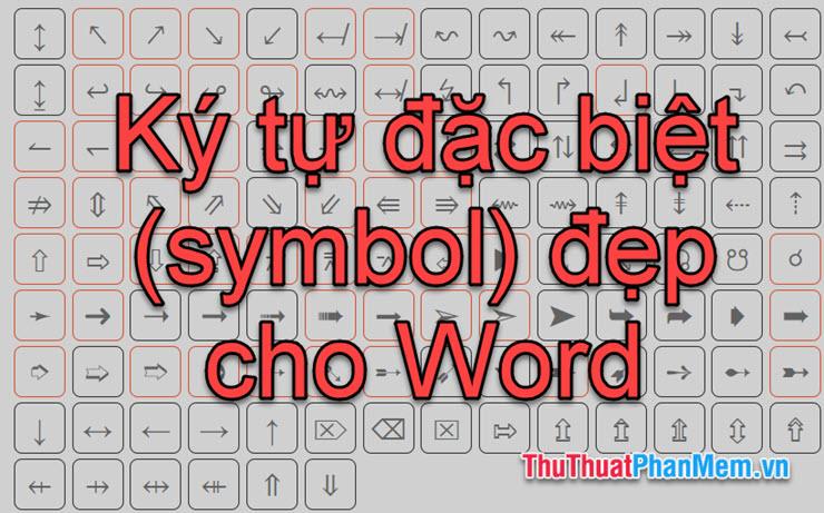 Các ký tự đặc biệt (symbol) trong Word
