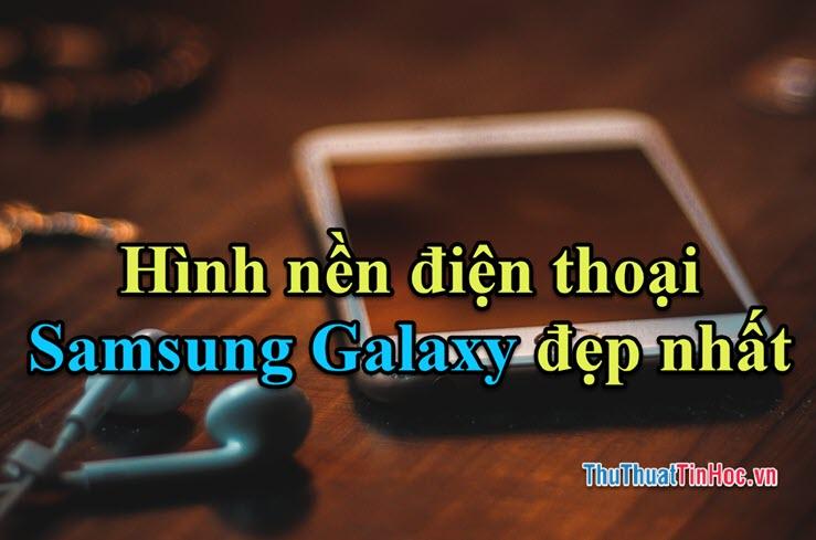 Hình nền điện thoại Samsung Galaxy đẹp nhất