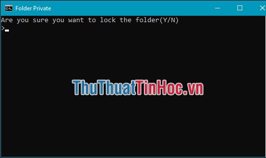 Hỏi bạn có muốn khóa thư mục Private vào không?