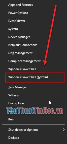Nhấn tổ hợp Windows + X và chọn Windows PowerShell