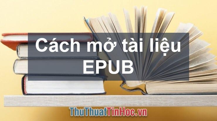 Phần mềm đọc file EPUB trên máy tính
