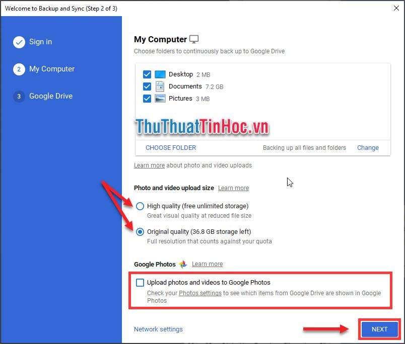 Chọn chất lượng cho hình ảnh và video để đồng bộ lên Google Backup & Sync