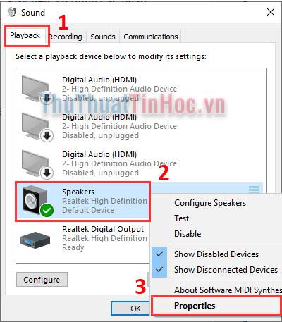 Click chuột phải vào thiết bị âm thanh đang phát (có dấu tích xanh) và chọn Properties
