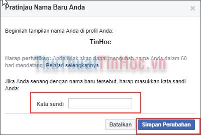 Nhập lại mật khẩu Facebook để xác nhận thay đổi và nhấn Simpan Perubahan