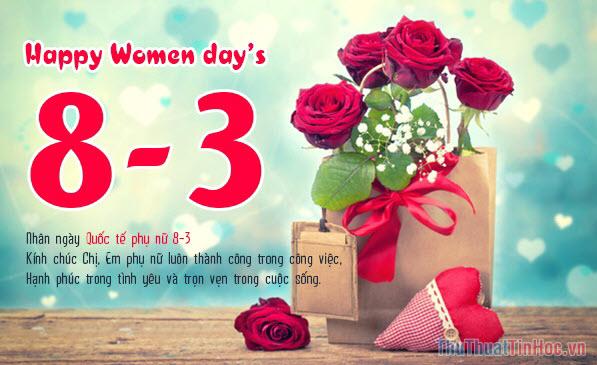 Lời chúc ngày 8/3 gửi tặng bạn bè, chị em phụ nữ