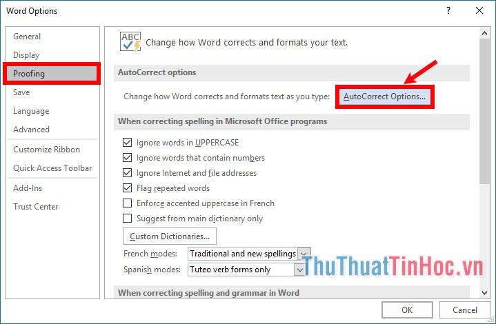 Trong cửa sổ Word Options chọn Proofing - AutoCorrect Options
