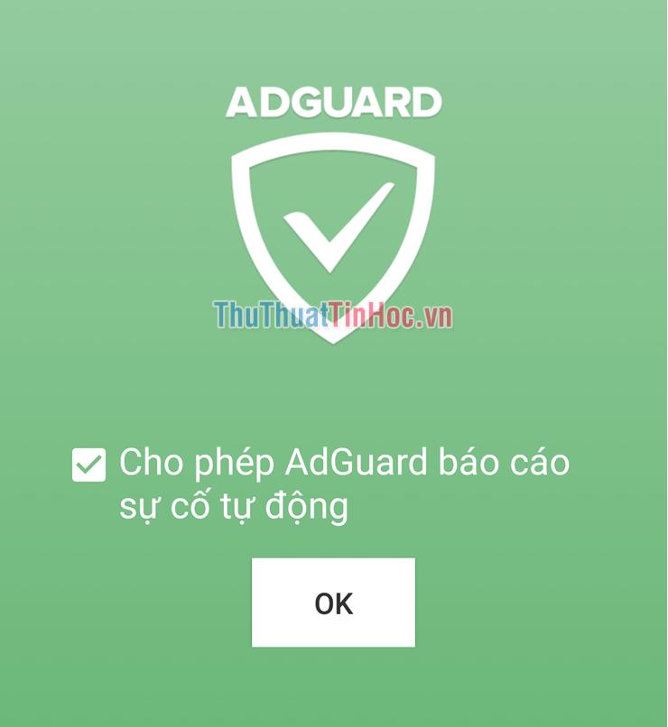 Cho phép AdGuard báo cáo sự cố tự động