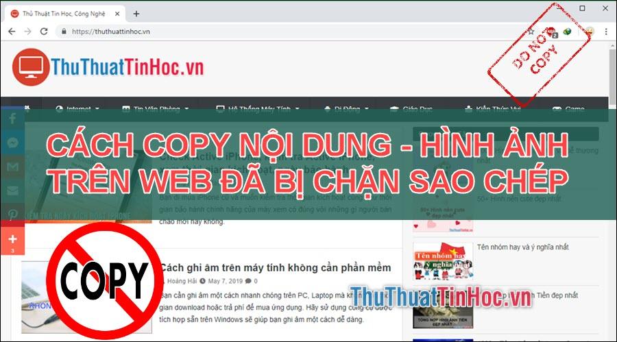 4 Cách copy nội dung và ảnh trên trang web không cho copy cực kỳ đơn giản