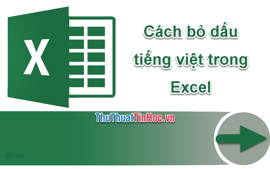 Hàm bỏ dấu trong Excel