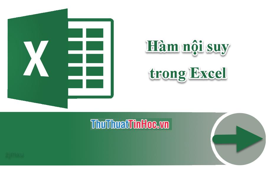 Hàm nội suy trong Excel